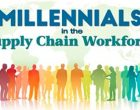 Attracting Millennials in the Supply Chain Means Getting Your Digital Supply Chain In Order