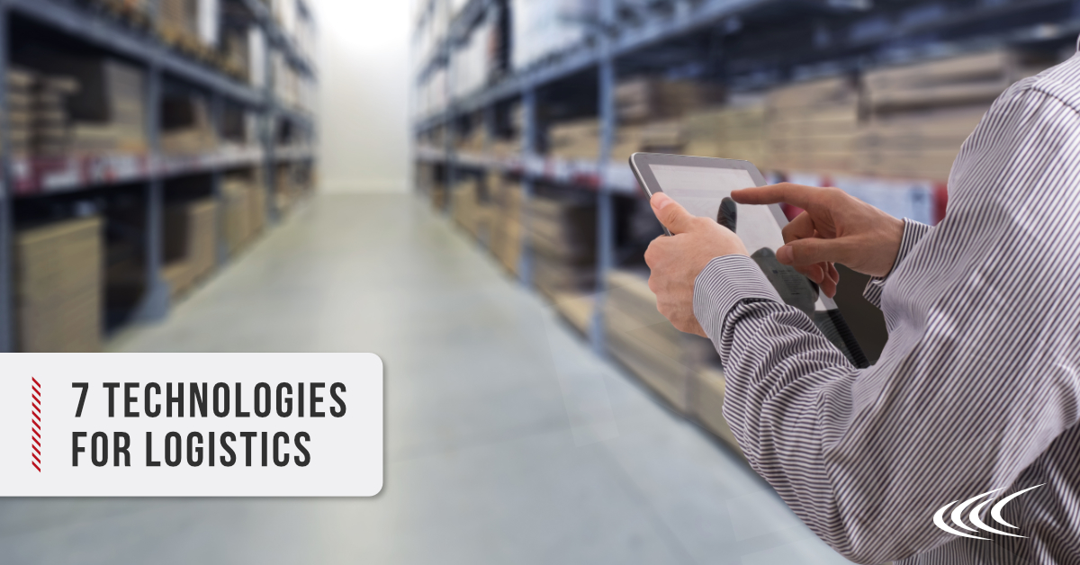 7 Technologies Which Are Key To High-Performing Logistics