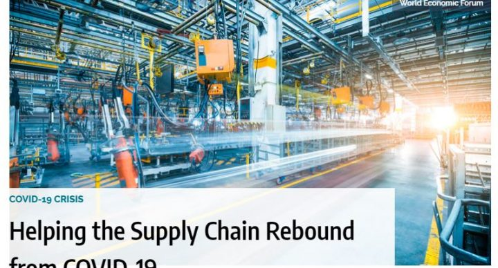 Helping the Supply Chain Rebound from COVID-19 (In a study by the World Economic Forum, supply chain executives identify strategies and processes to adapt to the pandemic.)