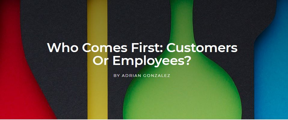 Who Comes First: Customers Or Employees?