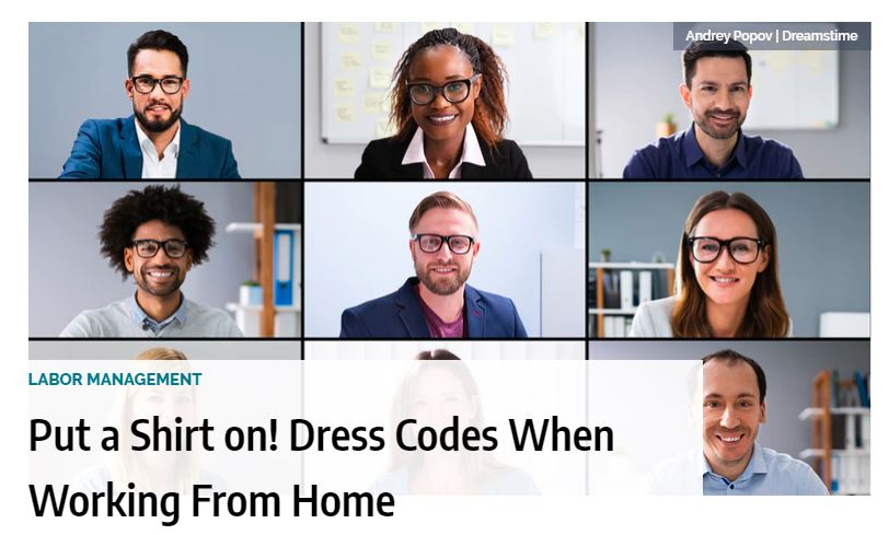 Put a Shirt on! Dress Codes When Working From Home